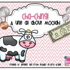 Cha-Ching! A first grade money unit