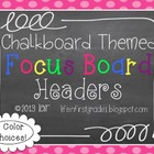 Chalkboard Focus Board Headers