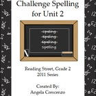 Challenge Spelling Unit 2 for Reading Street Grade 2 2011 Series