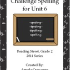 Challenge Spelling Unit 6 for Reading Street Grade 2 2011