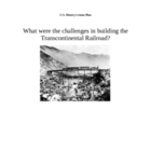 Challenges in Building the Transcontinental Railroad