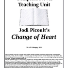 Change of Heart Teaching Unit. Jodi Picoult lesson plans,