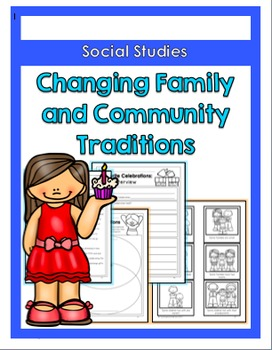 Changing Family and Community Traditions