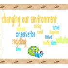 Changing Our Environment Study Guide and Quiz- Third Grade