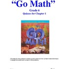 Chapter 1 Quizzes for Go Math Series Grade 6