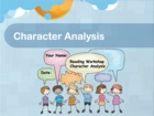 Character Analysis Reading Workshop Activity