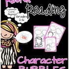 Character Bubbles {Common Core Aligned} Reader's Response
