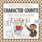 Character Counts {Martin Luther King Jr. Craft &amp; Printables}