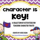 """Character Education- """"Character is Key"""" Pack"""