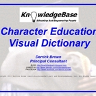 Character Education Visual Dictionary (&quot;LITE&quot; VERSION)