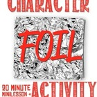 Character Foil Activity--Use with any novel/story