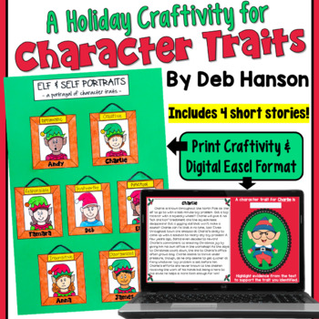 Character Trait Christmas Craftivity: Elf and Self Portraits
