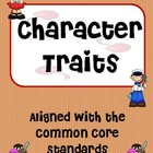 Character Traits Activity- 2nd, 3rd, or 4th grade
