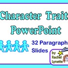 Character Traits PowerPoint: 32 Animated Paragraph Slides