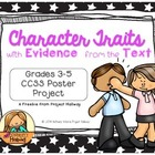 Character Traits with Evidence From the Text CCSS Poster Project