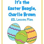 Charlie Brown Easter ESL Vocabulary Building Lesson