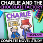 Charlie and the Chocolate Factory - Complete 73 Page Novel Study