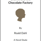Charlie and the Chocolate Factory -  (Reed Novel Studies)