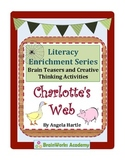 Charlotte's Web Brain Teasers and Creative Thinking Activities