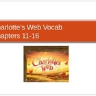 Charlotte&#039;s Web Ch. 11-16 Vocabulary