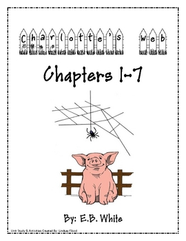 Charlotte's Web - Chapters 1 - 7 Packet