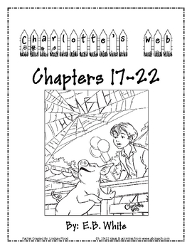 Charlotte's Web - Chapters 17-22  Packet