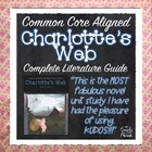 Charlotte's Web Literature Guide - Common Core Aligned Nov