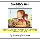 Charlotte's Web ELA UNIT with Fiction AND Non-Fiction SPID