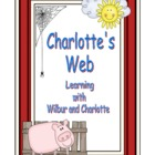 Charlotte's Web-Learning with Wilbur and Charlotte