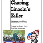 Chasing Lincoln&#039;s Killer, by J. Swanson, Literature Unit, 