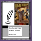 Chasing Vermeer, by B. Balliett, Literature Unit, 98 Total