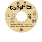 &quot;Cheerios&quot; A Fun Collection of Classroom Cheers for Super 