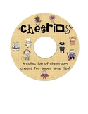 """Cheerios"" A Fun Collection of Classroom Cheers for Super"