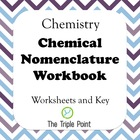 Chemical Nomenclature Workbook - 43 Pages- Naming Chemical