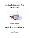 Chemical Reactions 8th Grade Common Core Practice Booklet