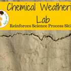 Chemical Weathering AND Science Process  Skills