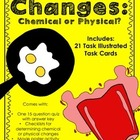 Chemical and Physical Change Task Cards, Quiz, Checklists