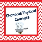 Chemical/Physical Change Project w/ Rubric