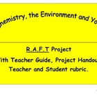 Chemicals, the Environment and You R.A.F.T Project