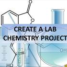 "Chemistry ""Create a Lab"" Project"