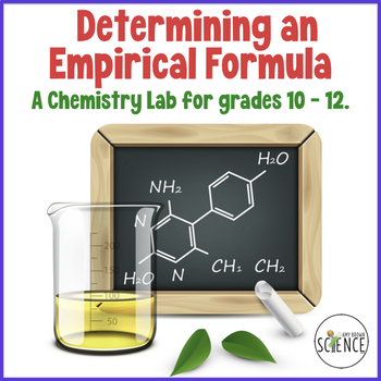 Chemistry Lab:  Determination Of Empirical Formula