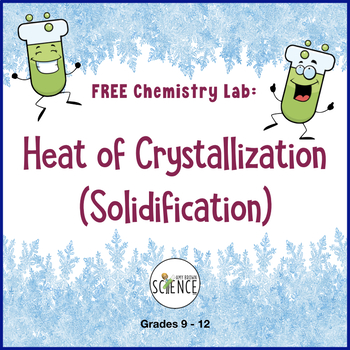Chemistry Lab:  Heat Of Crystallization