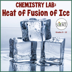 Chemistry Lab: Heat of Fusion of Ice