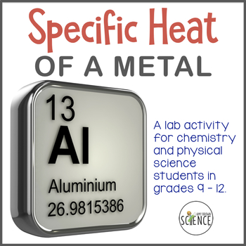 Chemistry Lab:  Specific Heat Of A Metal