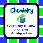 Chemistry Review and Test {For Biology Students}