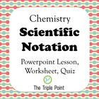 Chemistry: Scientific Notation