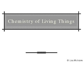 Chemistry of Living Things Biochemistry PowerPoint Present