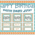 Birthday Bulletin Board Display- Chevron