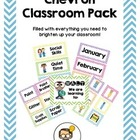 Chevron Classroom Pack - Labels, Schedules, Signs &amp; Templates