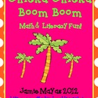 Chicka Chicka Boom Boom Math &amp; Literacy Fun!